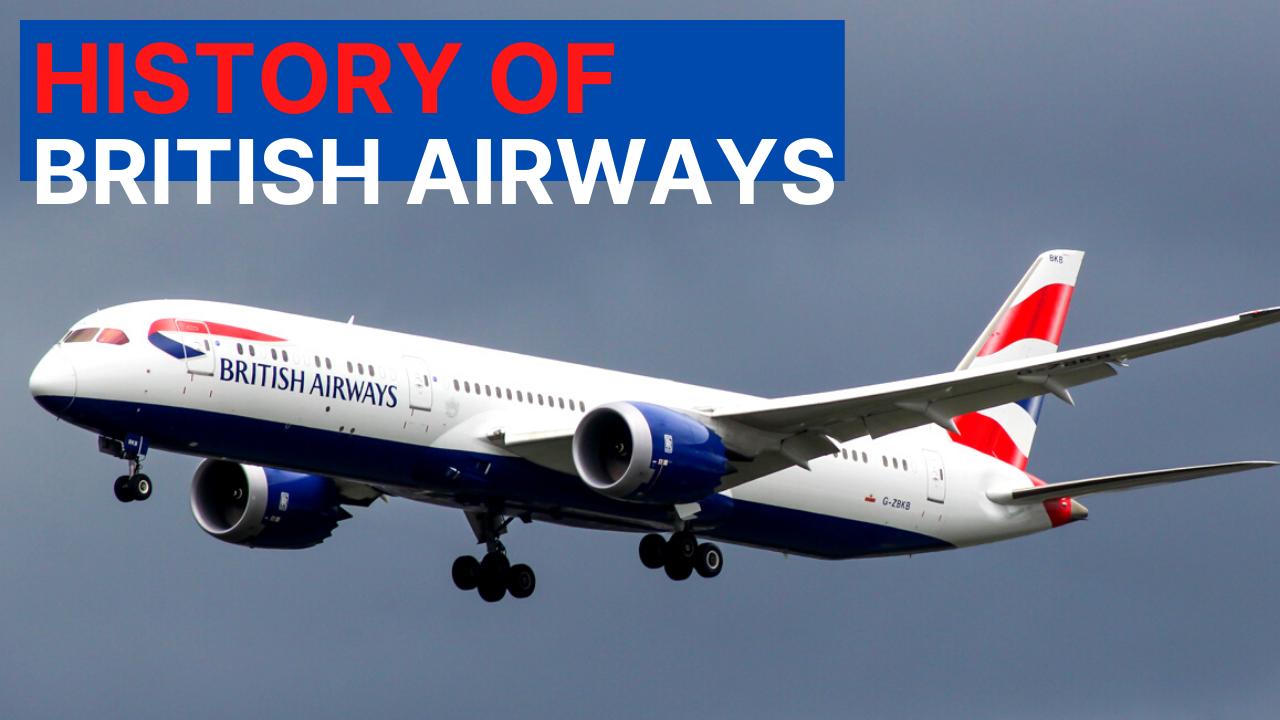 (Video) The History Of British Airways